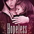 [CHRONIQUE] Hopeless de <b>Colleen</b> <b>Hoover</b>