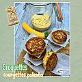 Croquette <b>courgette</b> & polenta - Challenge fins de mois difficiles - #FDMD8