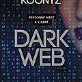 Dark web, dean koontz