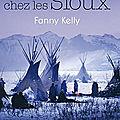 [Chronique Roman] Ma captivité chez les Sioux de Fanny Kelly