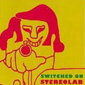 Switched On by <b>Stereolab</b>