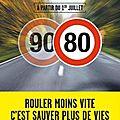 Limitation à 80 km/h : scandaleux ! (2/2)