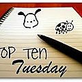 Top Ten Tuesday 18 juin