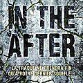 [CHRONIQUE] In the after, tome 1 de Demitria Lunetta