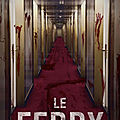 Le ferry.