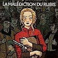 Sally lockhart, la malédiction du rubis - philip pullman