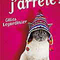 Gilles legardinier : demain, j'arrete