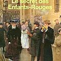 Le secret des enfants-rouges - claude izner
