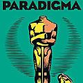 <b>Paradigma</b> : une dystopie de très bonne tenue!!
