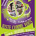 Salon Juste Comme Vous, 3 et 4 Novembre 2012, Vieux-<b>Lille</b>