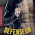 Défenseur [reapers motorcycle club tome #4] de joanna wylde