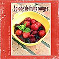 Salade de fruits rouges rafraîchissante