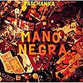 Patchanka - Mano Negra