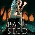 Bane seed 1 - guerre ou paix de fanny andre