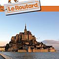 Pays de la baie du mont-saint-michel, le nouveau guide 2016 du guide du routard