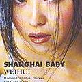 Shangai baby – weihui