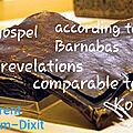 THE <b>GOSPEL</b> ACCORDING TO BARNABAS: ARE REVELATIONS COMPARBLE TO THE KORAN?