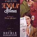 Les Enquêtes d'<b>Enola</b> <b>Holmes</b>, 1 La Double disparition, Nancy Springer