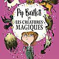 Pip Bartlett et les créatures magiques, de Jackson Pearce & Maggie Stiefvater