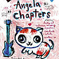 The Angela Chapters (La vie est un long fleuve