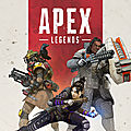 <b>Apex</b> <b>Legends</b> : un Battle Royal pour vous divertir en groupe