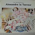 Alexandre le terreur, <b>collection</b> <b>Pastel</b>, l'école des loisirs 1998