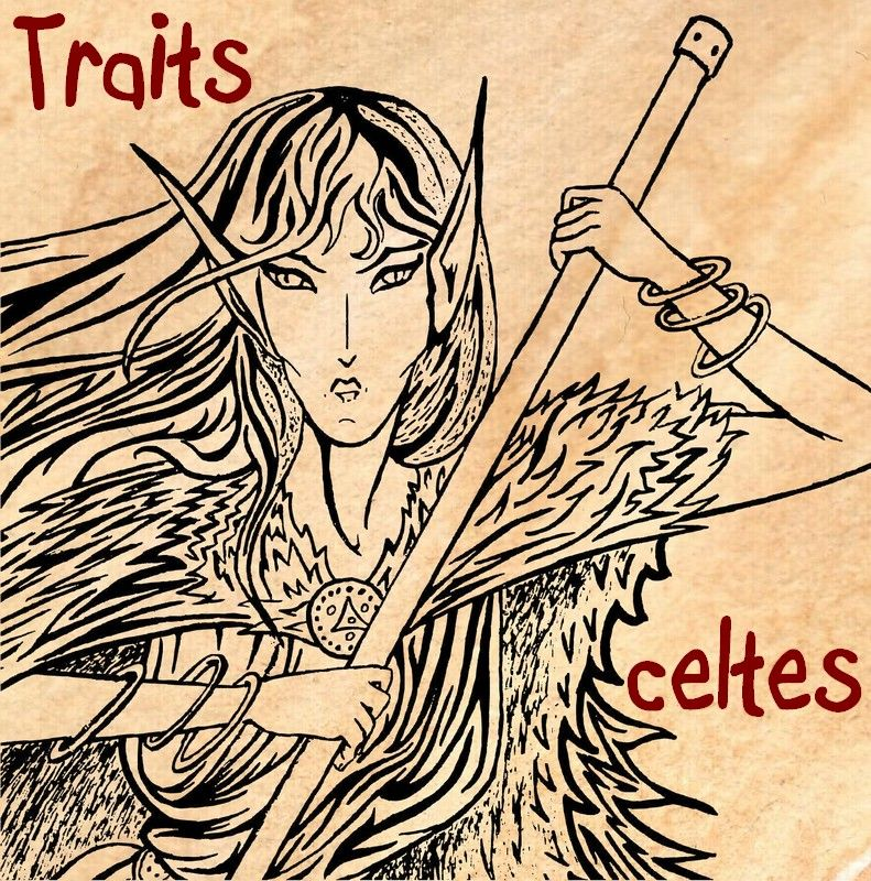00- Traits celtes