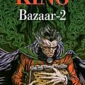 Bazaar, tome 2, <b>Stephen</b> <b>King</b>