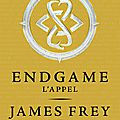 Endgame de James Frey