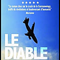 Le Diable du ciel - Le roman choc sur le crash de la <b>Germanwings</b> - Laurent Obertone - Editions Ring