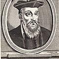 jeudi 2 juillet - Michel de Nostre-Dame...