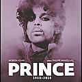 Prince 1958/2016 - mobeen azhar - editions gallimard