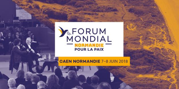 Première édition du Forum mondial «Normandie pour la Paix»: MISSION ACCOMPLIE!