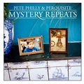 Pete Philly & <b>Perquisite</b> - Mystery Repeats