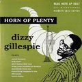 Dizzy Gillespie - 1952 - Horn Of Plenty (Blue Note)
