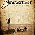 Mer amère - Nimmermeer -