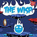 The Wisp : incarne une âme égarée sur ton mobile