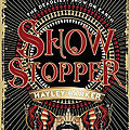 [CHRONIQUE] Show Stopper de Hayley Barker