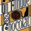 Un <b>flingue</b> et du chocolat