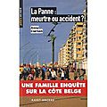 La panne : meurtre ou accident ? anne clerson