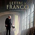 Cinéma : Lettres à Franco : un film nécessaire et engagé