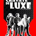 CRAVATE DE LUXE ( <b>Poutchi</b> Production 2010 )
