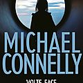 Volte-face, thriller judiciaire de michael connelly