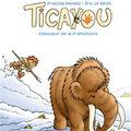 Ticayou, chasseur de la préhistoire - la couv '