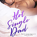 Hot Single Dad de Claire Kingsley [Book Boyfriend #3]