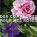 des compagnes pour mes roses isabelle olikier-luyten ed ulmer