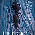 Freedom, un film en VOD <b>à</b> voir sans attendre