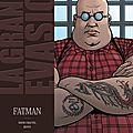 La grande évasion t4 : fatman ---- david chauvel et denys