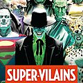 Urban Comics : <b>Anthologie</b> Super vilains