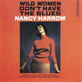 Nancy Harrow - 1961 - Wild Women Don't Have The Blues (Candid)